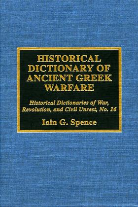 Historical Dictionary of Ancient Greek Warfare
