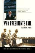 Why Presidents Fail: White House Decision Making from Eisenhower to Bush II