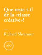 Que reste-t-il de la «classe créative»?