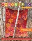 Colorific: Unlock the Secrets of Fabric Selection for Dynamic Quilts