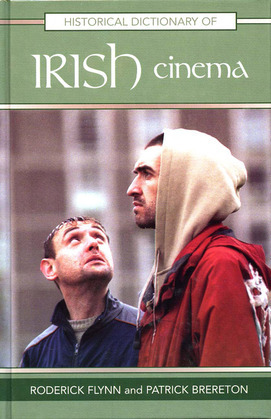 Historical Dictionary of Irish Cinema