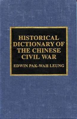 Historical Dictionary of the Chinese Civil War