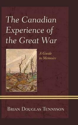 The Canadian Experience of the Great War