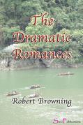 The Dramatic Romances