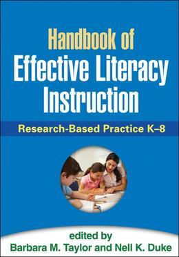 Handbook of Effective Literacy Instruction: Research-Based Practice K-8