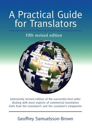 A Practical Guide for Translators: Fifth Edition