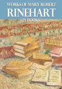 Works of Mary Roberts Rinehart (21 books)