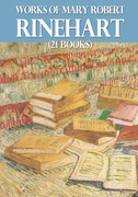 Works of Mary Roberts Rinehart (21 books)