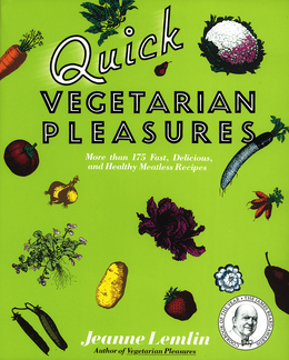 Quick Vegetarian Pleasures
