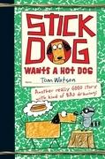 Stick Dog Wants a Hot Dog