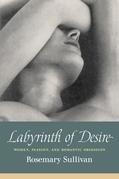 Labyrinth Of Desire