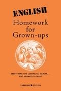 English Homework For Grown-Ups