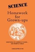 Science Homework For Grown-Ups