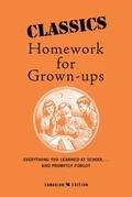 Classics Homework For Grown-Ups