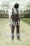 This Dark Endeavour
