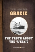 The Truth About The Titanic