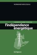 L'avenir du Québec passe par l'indépendance énergétique