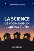La science, de votre sous-sol jusqu'aux étoiles