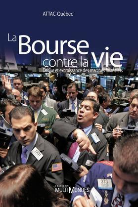 La Bourse contre la vie
