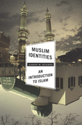 Muslim Identities: An Introduction to Islam