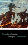 Amériques transculturelles - Transcultural Americas