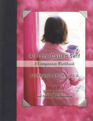 A Place Called Self A Companion Workbook