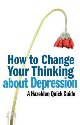 How to Change Your Thinking About Depression