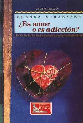 ¿Es Amor o Es Addición?