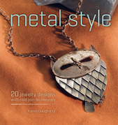 Metal Style: 20 Jewelry Designs with Cold Join Techniques