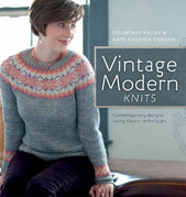 Vintage Modern Knits: Contemporary Designs Using Classic Techniques