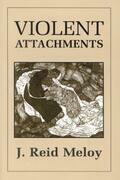 Violent Attachments