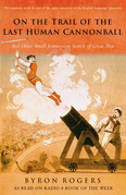 The Last Human Cannonball: