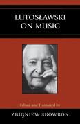 Lutoslawski on Music