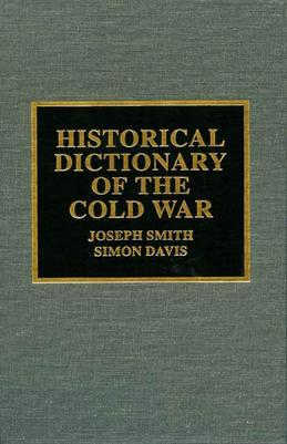 Historical Dictionary of the Cold War
