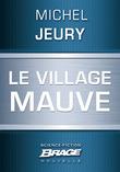 Le Village mauve