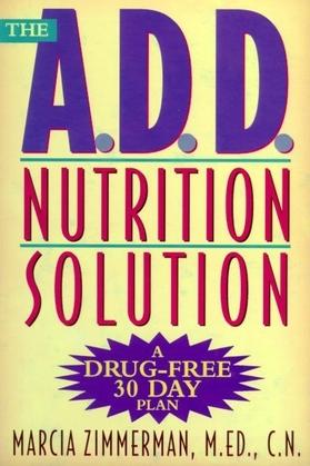 The A.D.D. Nutrition Solution