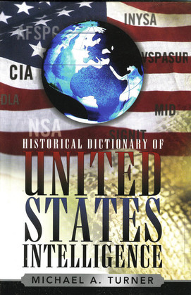 Historical Dictionary of United States Intelligence