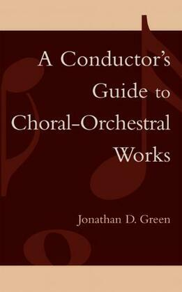 A Conductor's Guide to Choral-Orchestral Works