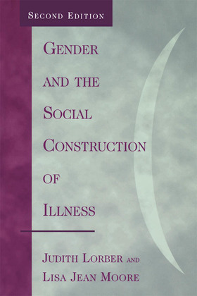 Gender and the Social Construction of Illness
