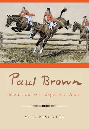 Paul Brown: Master of Equine Art