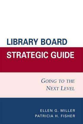 Library Board Strategic Guide: Going to the Next Level