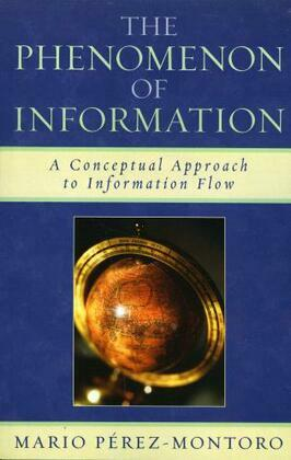 The Phenomenon of Information: A Conceptual Approach to Information Flow