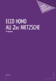Ecco Homo au 2bis Nietzsche