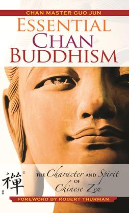 Essential Chan Buddhism