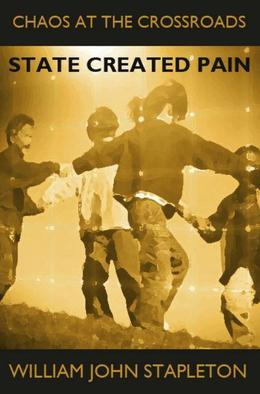 Chaos At the Crossroads: State Created Pain
