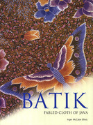Batik: Fabled Cloth of Java