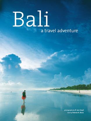 Bali: A Travel Adventure