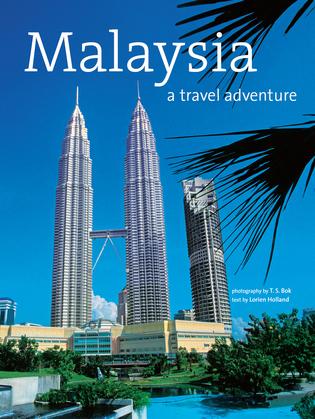 Malaysia: A Travel Adventure