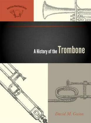 A History of the Trombone