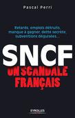 SNCF - Un scandale français